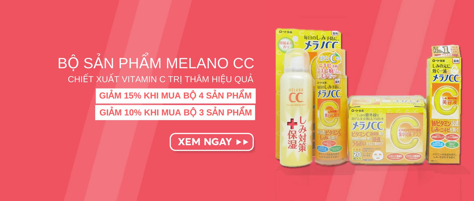 Khuyến mãi giảm 15% khi mua bộ 4 sản phẩm Melano CC