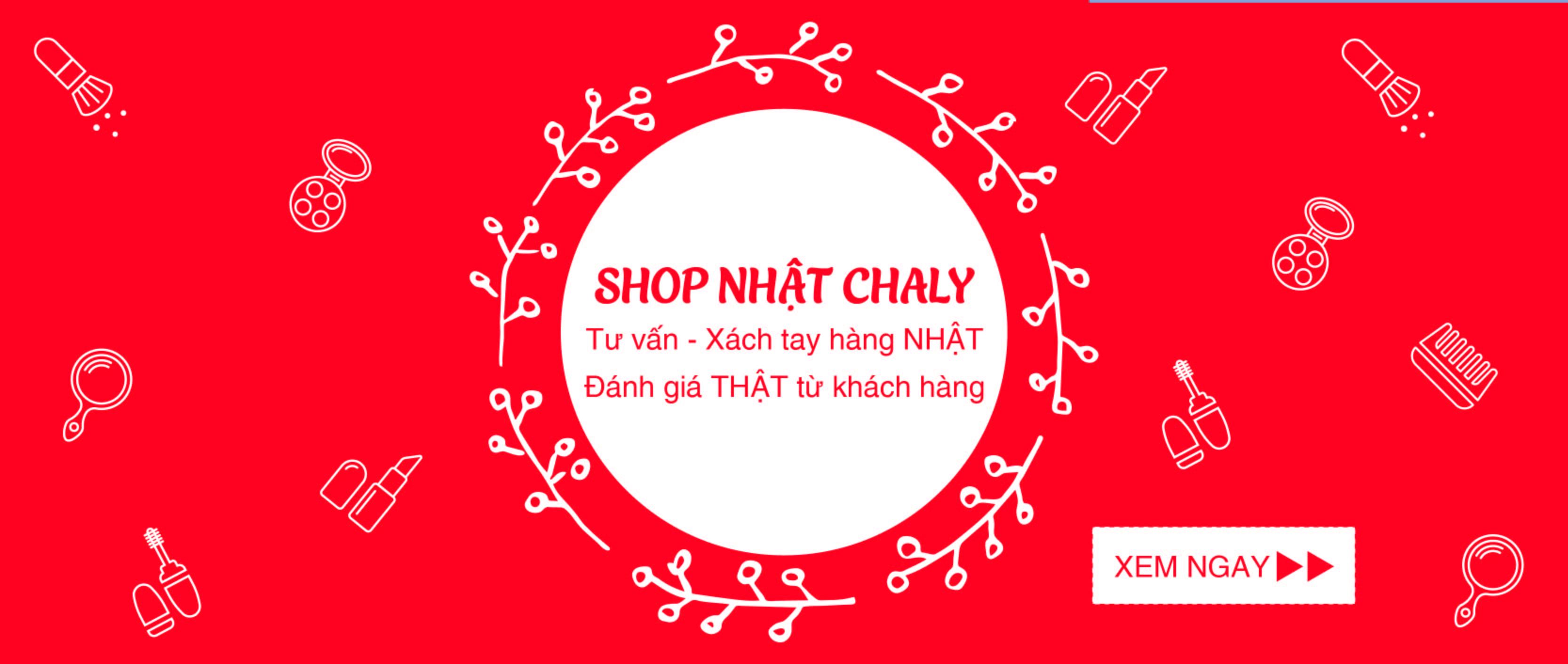 Review của khách hàng về Shop Nhật Chaly