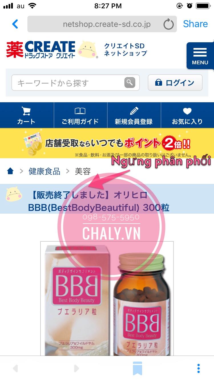 Dòng thông báo 販売終了 - Thông báo thể hiện sản phẩm đã ngưng cung cấp bởi nhà sản xuất. Thông báo trên trang chủ chuỗi drugstore CREATE rất lớn tại Nhật. Trước đây, website của Sundrug, Matsumotokiyoshi cũng đã từng đăng tải thông báo tương tự, nhưng hiện tại sản phẩm BBB đã được xoá hoàn toàn khỏi web của 2 chuỗi trên do đã lâu không có hàng