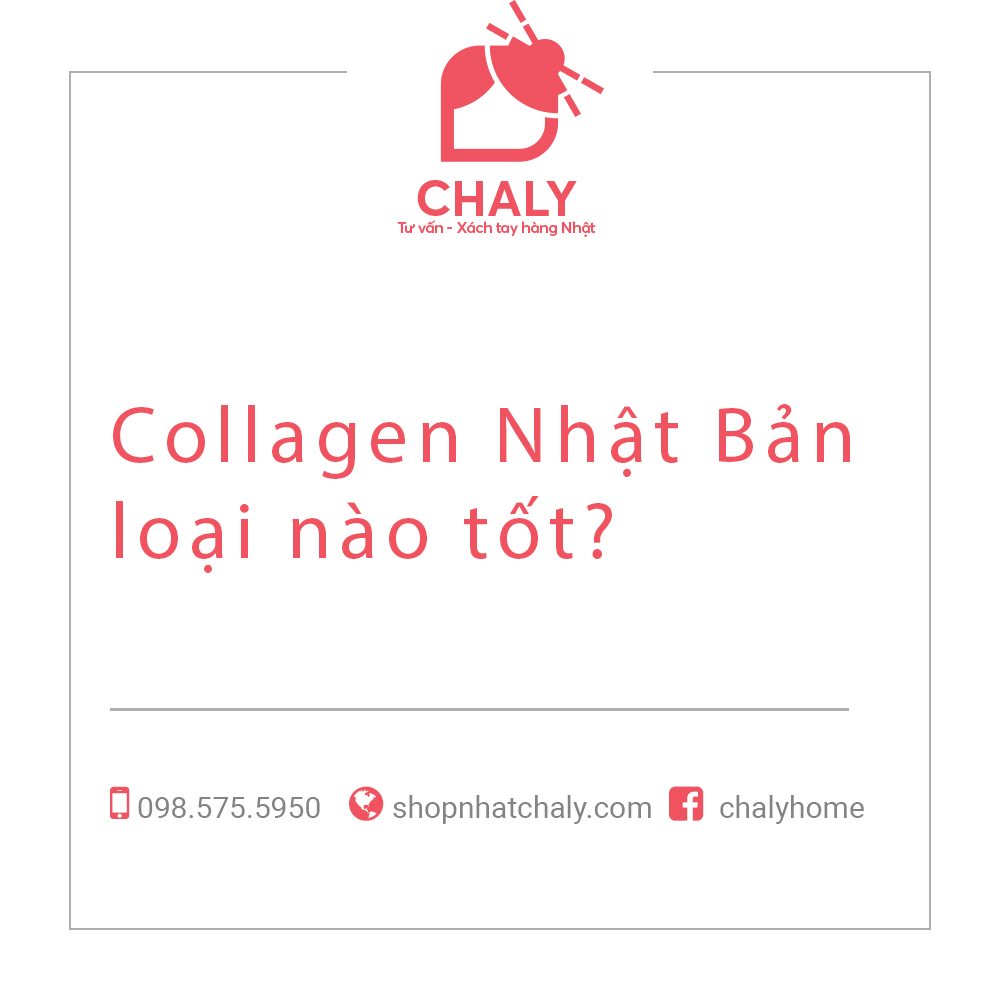 Collagen Nhật Bản loại nào tốt?
