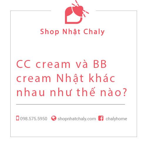 CC cream và BB cream Nhật khác nhau như thế nào?