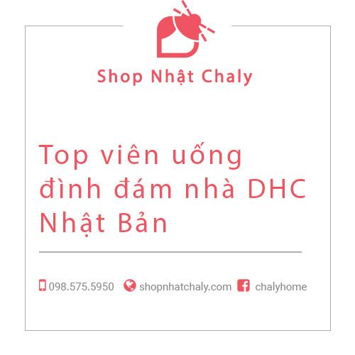Top vien uong dinh dam nha DHC Nhat Ban