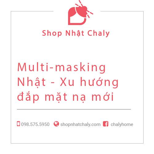 Multi masking Nhat xu huong dap mat na moi