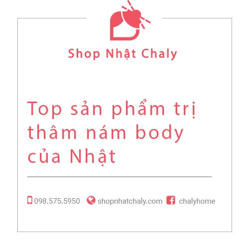 Top san pham tri tham nam body cua Nhat 01