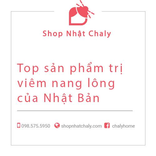 Top san pham tri viem nang long cua Nhat Ban 01