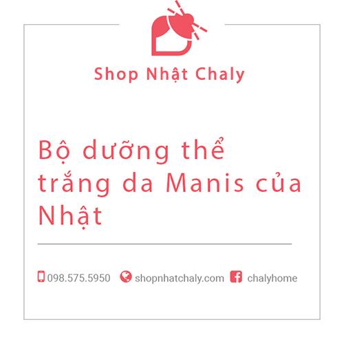 bo duong the trang da Manis cua Nhat 01