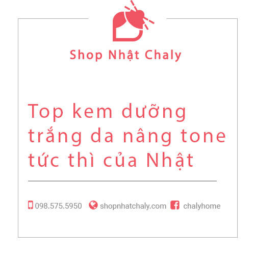 top kem duong trang da make up nang tone tuc thi cua Nhat 01